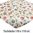 Tischdecke Blumen 110x110cm